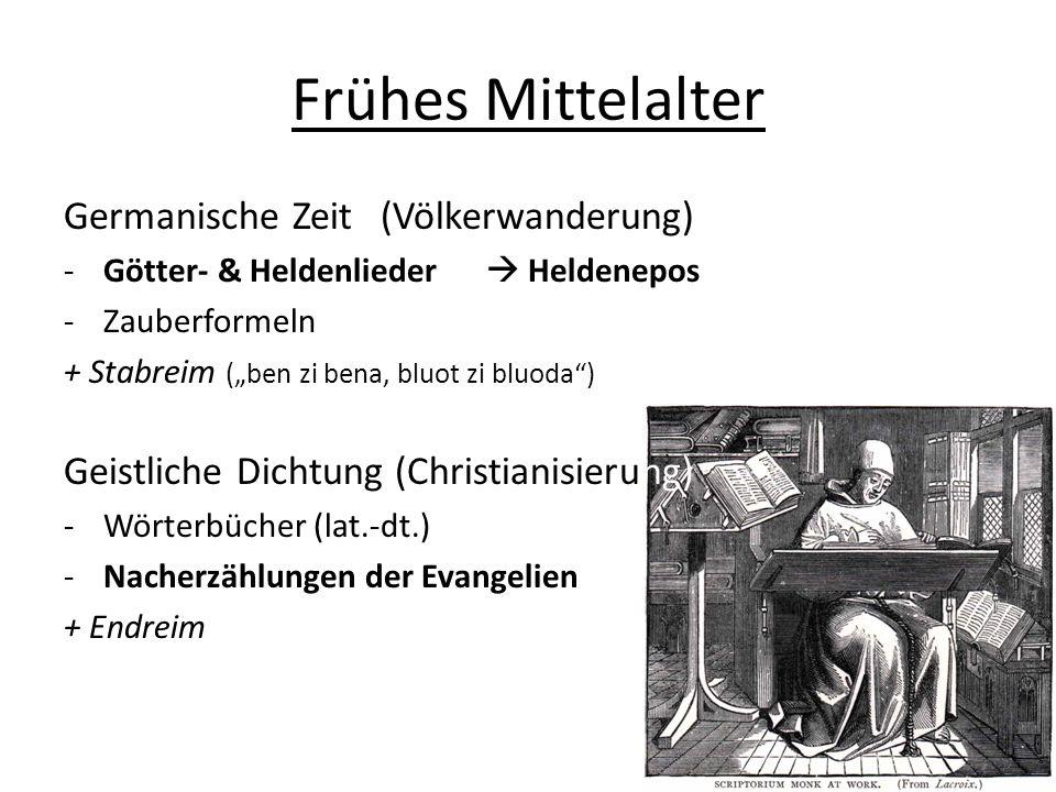 Frühes Mittelalter Germanische Zeit (Völkerwanderung)