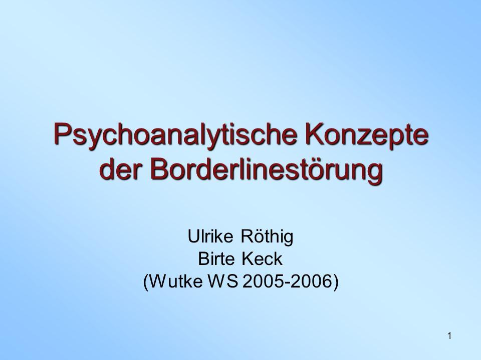 Psychoanalytische Konzepte der Borderlinestörung