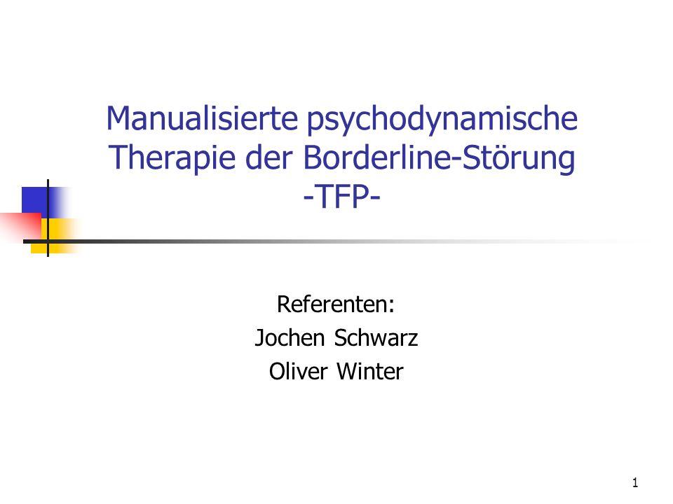 Manualisierte psychodynamische Therapie der Borderline-Störung -TFP-
