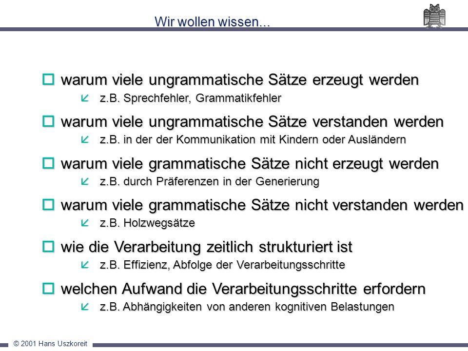 warum viele ungrammatische Sätze erzeugt werden