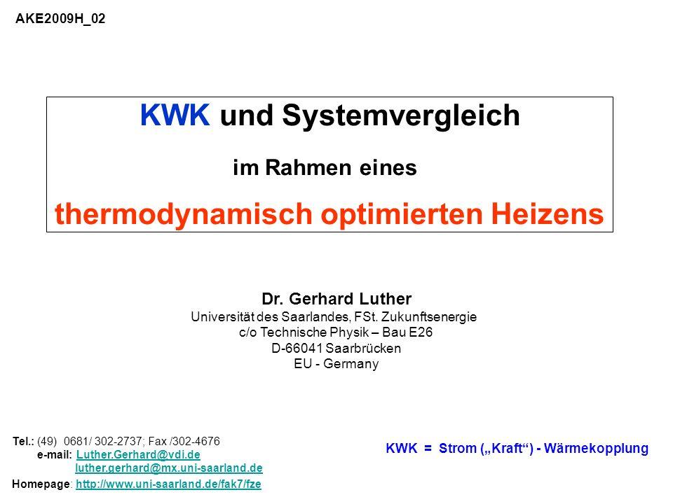 KWK und Systemvergleich thermodynamisch optimierten Heizens