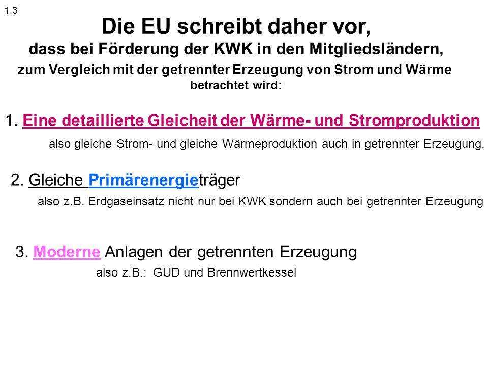 Die EU schreibt daher vor,