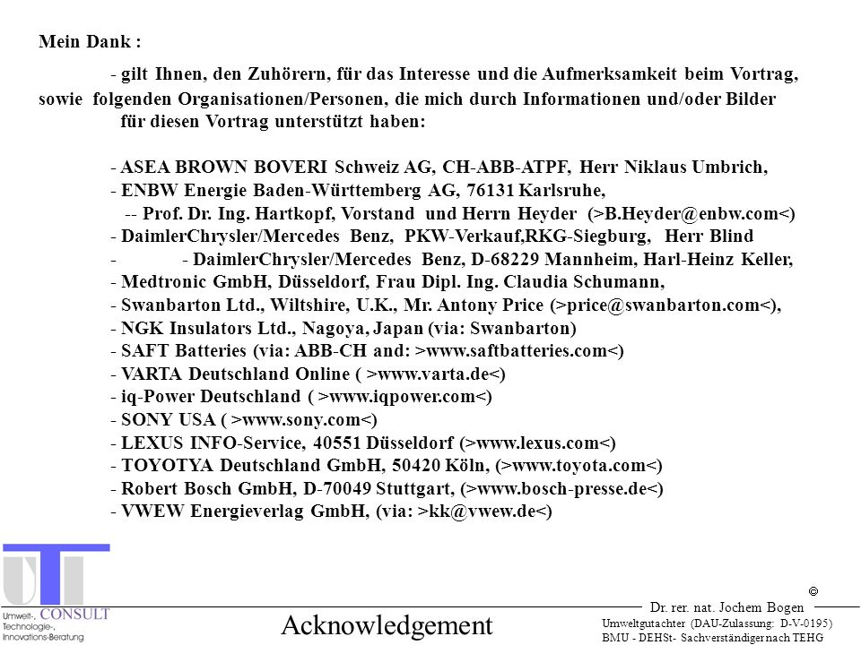 Acknowledgement Mein Dank :