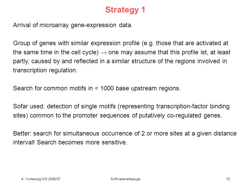 Strategy 1 Arrival of microarray gene-expression data.