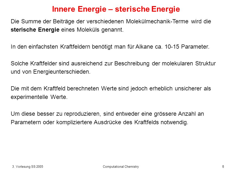 Innere Energie – sterische Energie