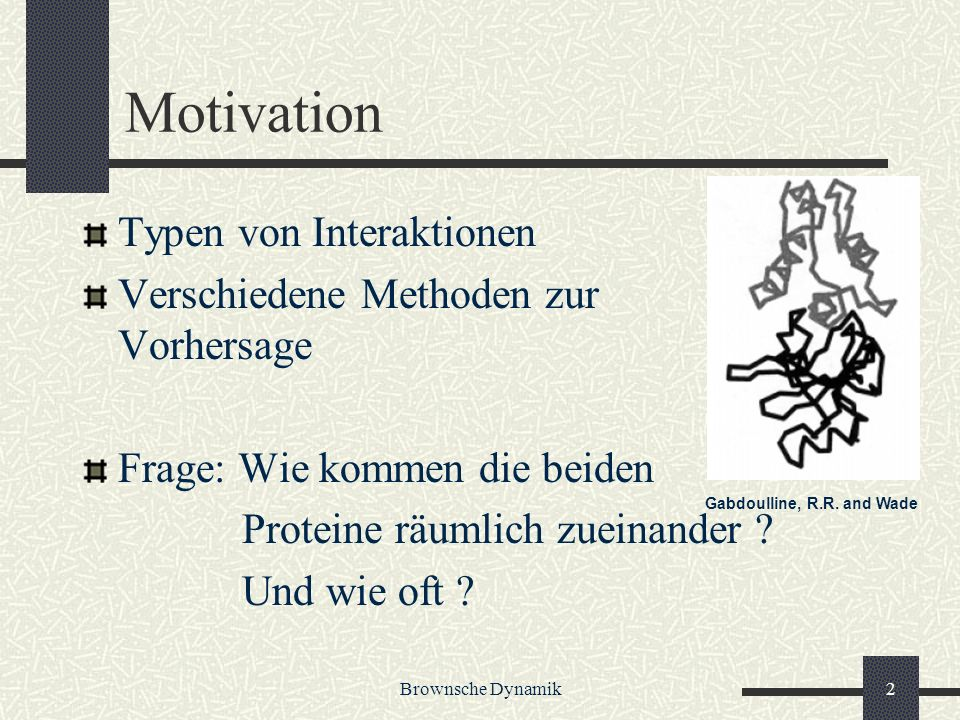 Motivation Typen von Interaktionen