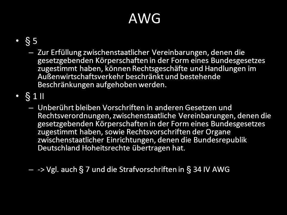 AWG§ 5.