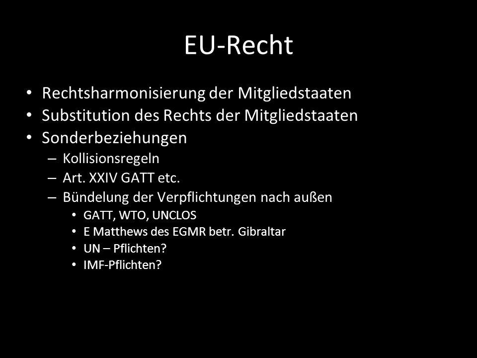 EU-Recht Rechtsharmonisierung der Mitgliedstaaten