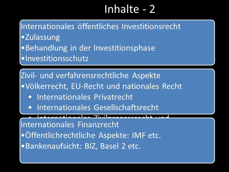 Inhalte - 2 Internationales öffentliches Investitionsrecht Zulassung