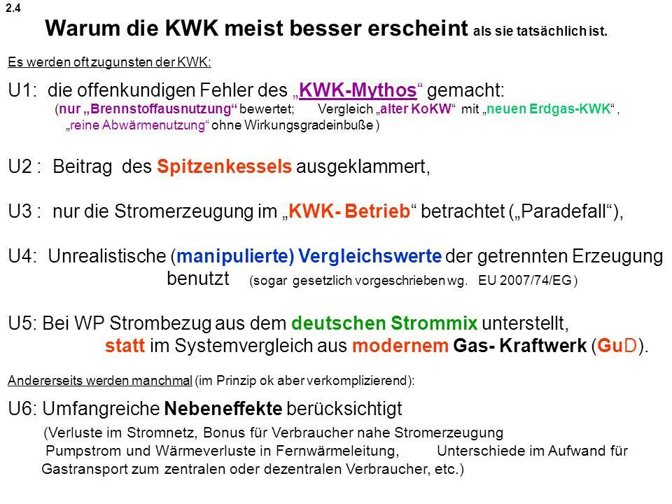Warum die KWK meist besser erscheint als sie tatsächlich ist.