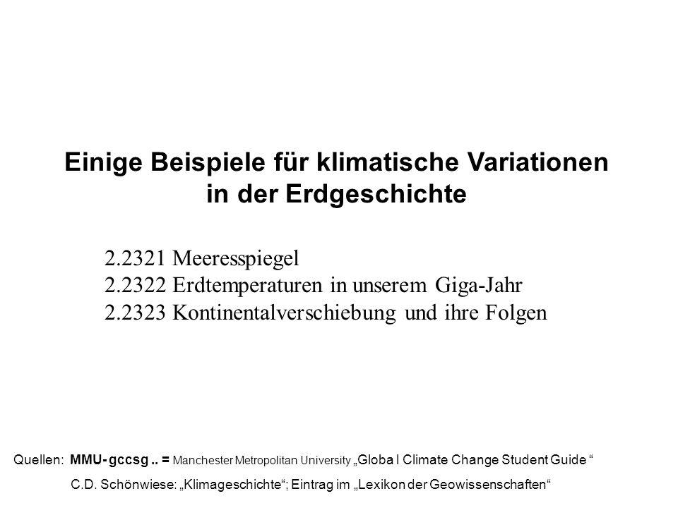 Einige Beispiele für klimatische Variationen in der Erdgeschichte