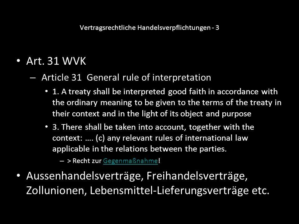 Vertragsrechtliche Handelsverpflichtungen - 3