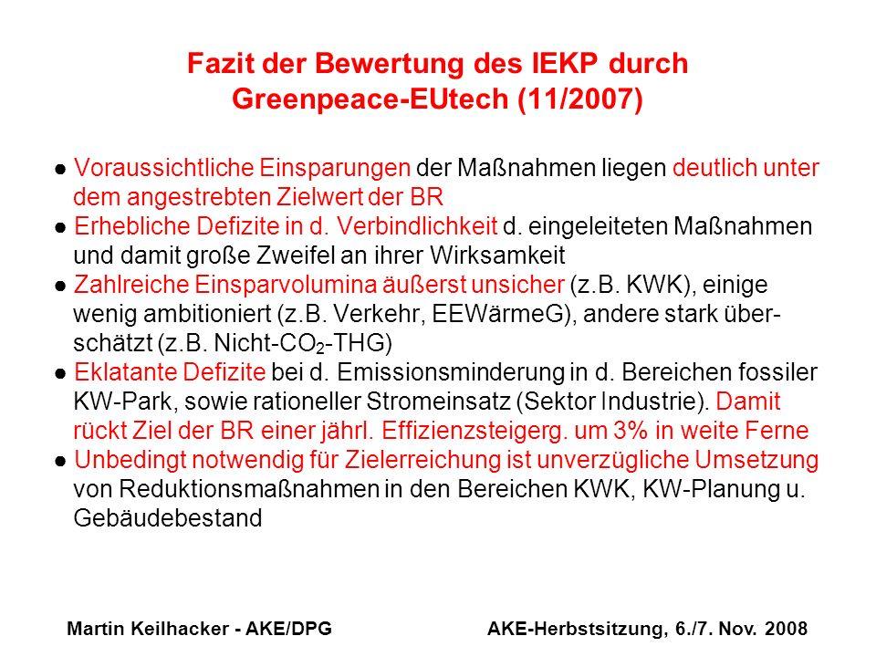 Fazit der Bewertung des IEKP durch Greenpeace-EUtech (11/2007)
