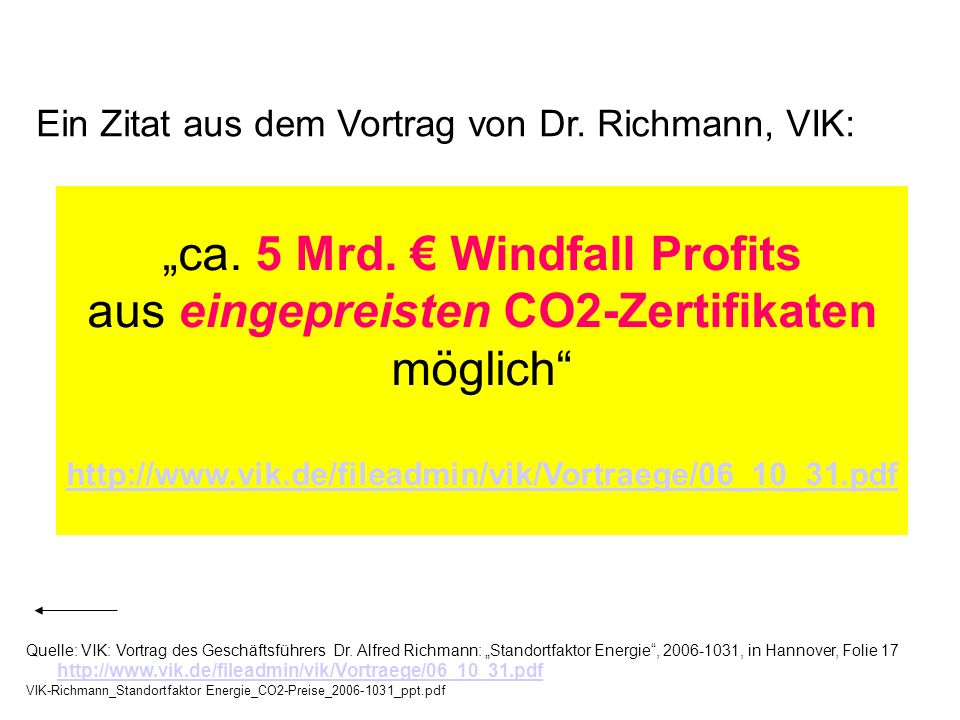 """ca. 5 Mrd. € Windfall Profits aus eingepreisten CO2-Zertifikaten"