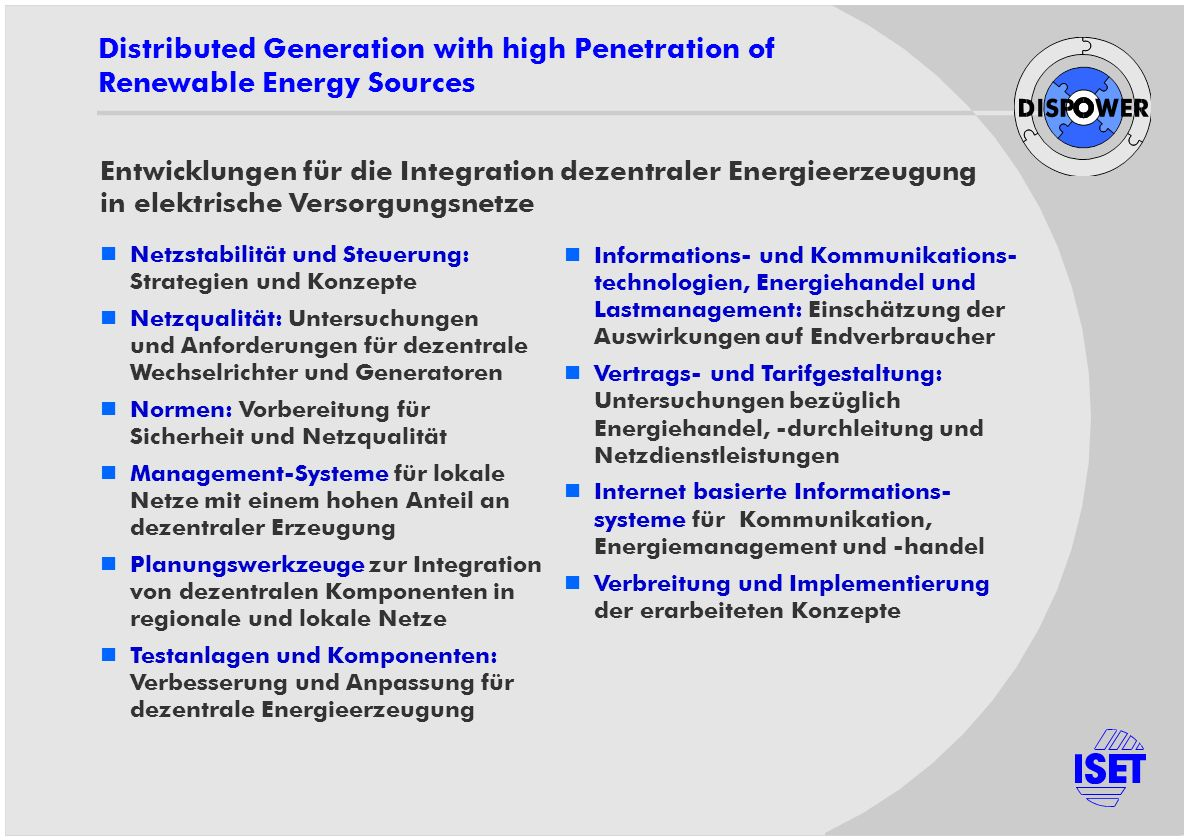 Distributed Generation with high Penetration of Renewable Energy Sources