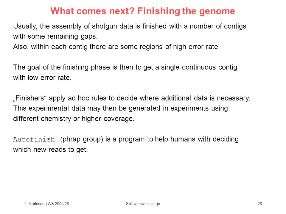 What comes next Finishing the genome
