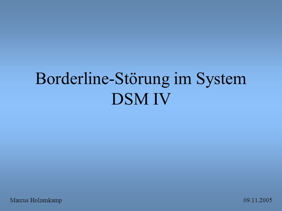 Borderline-Störung im System DSM IV