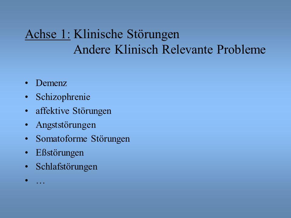 Achse 1: Klinische Störungen Andere Klinisch Relevante Probleme