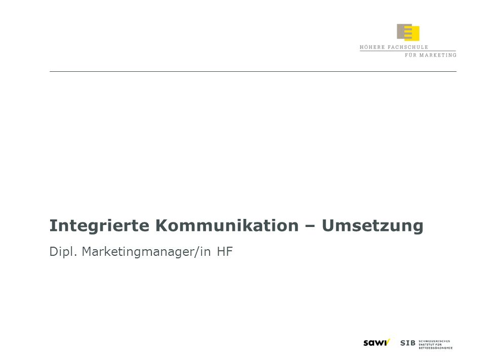 Integrierte Kommunikation – Umsetzung