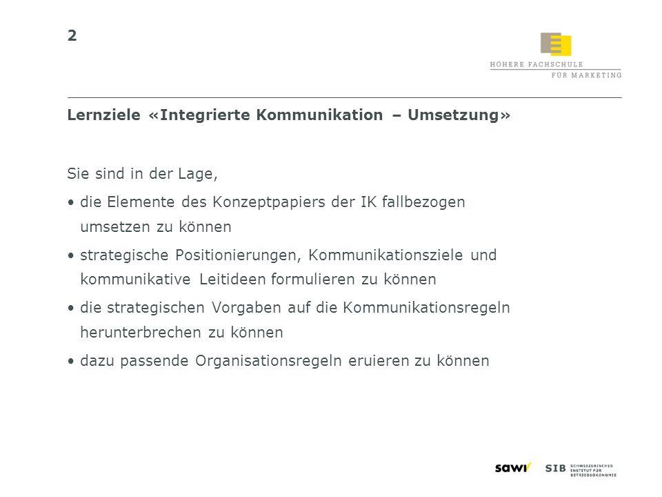 Lernziele «Integrierte Kommunikation – Umsetzung»