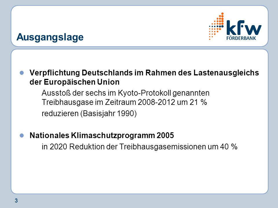 Ausgangslage Verpflichtung Deutschlands im Rahmen des Lastenausgleichs der Europäischen Union.