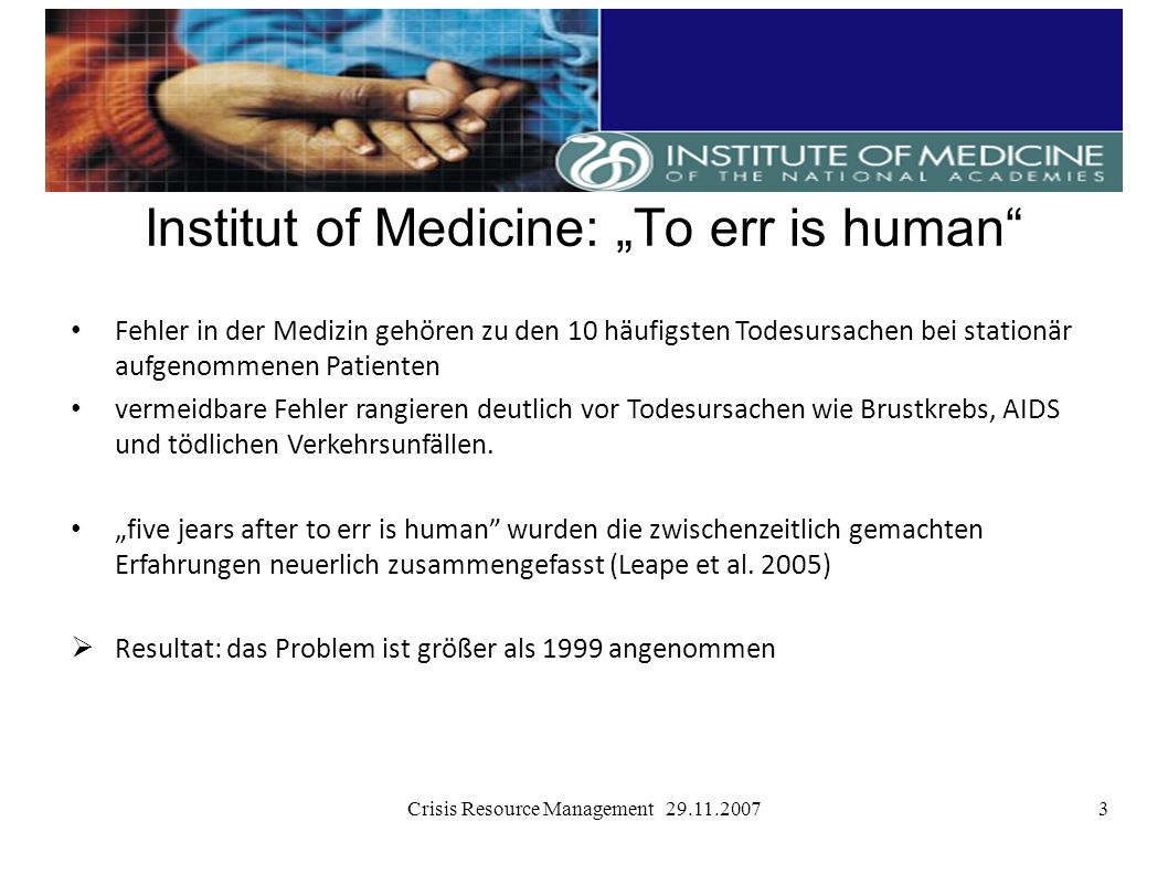 "Institut of Medicine: ""To err is human"