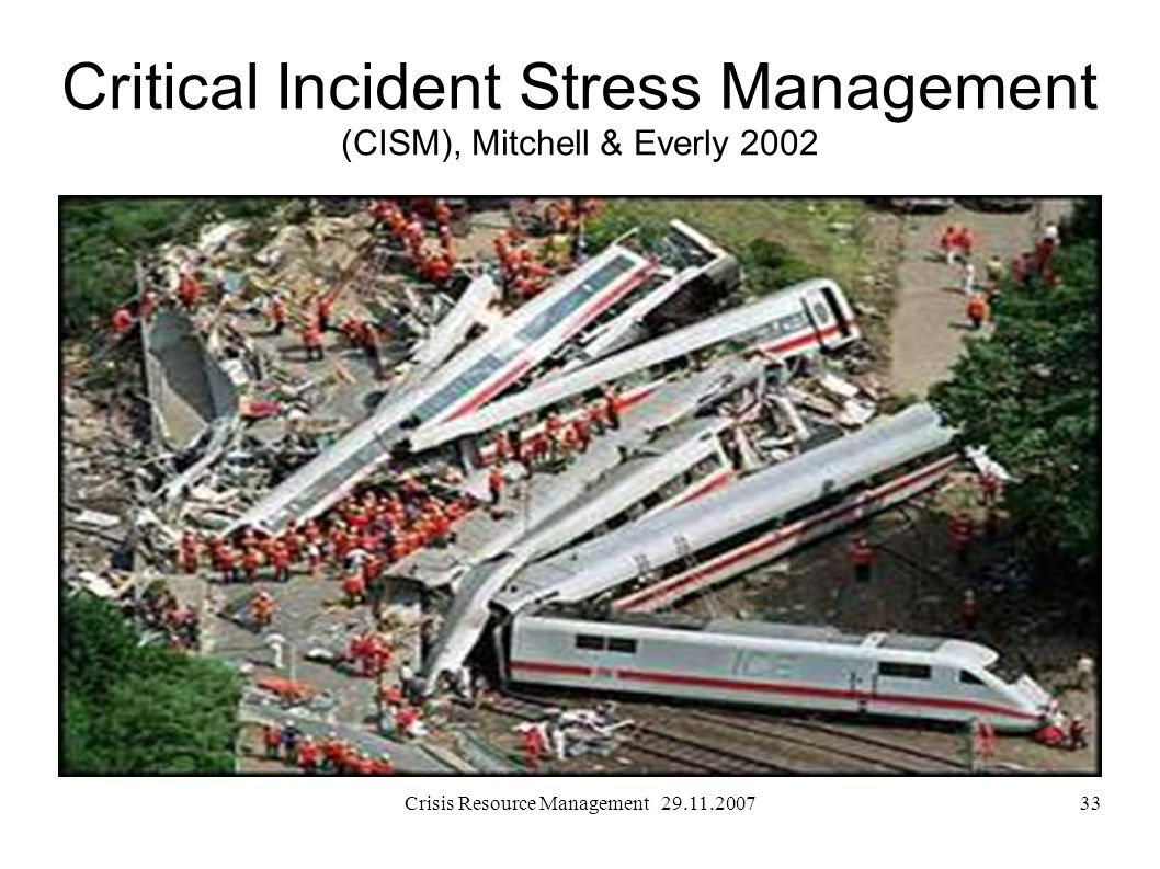 Critical Incident Stress Management (CISM), Mitchell & Everly 2002