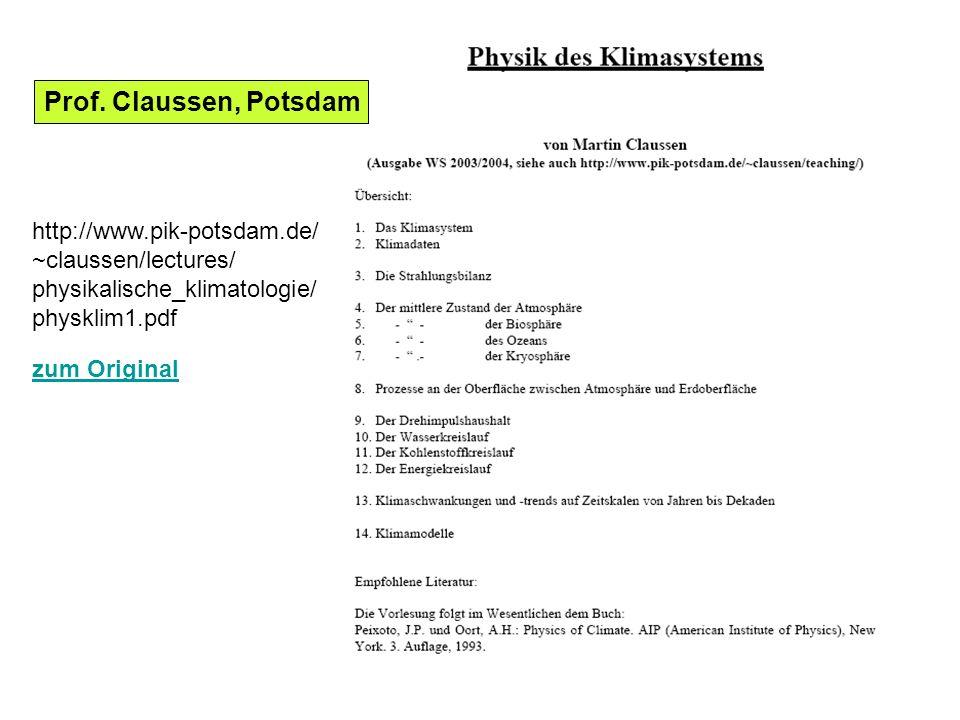 Prof. Claussen, Potsdam http://www.pik-potsdam.de/ ~claussen/lectures/