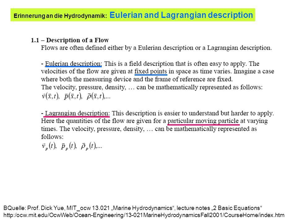 Erinnerung an die Hydrodynamik: Eulerian and Lagrangian description