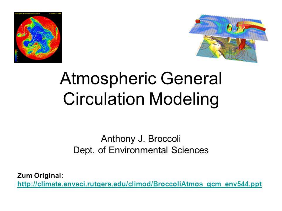 Atmospheric General Circulation Modeling