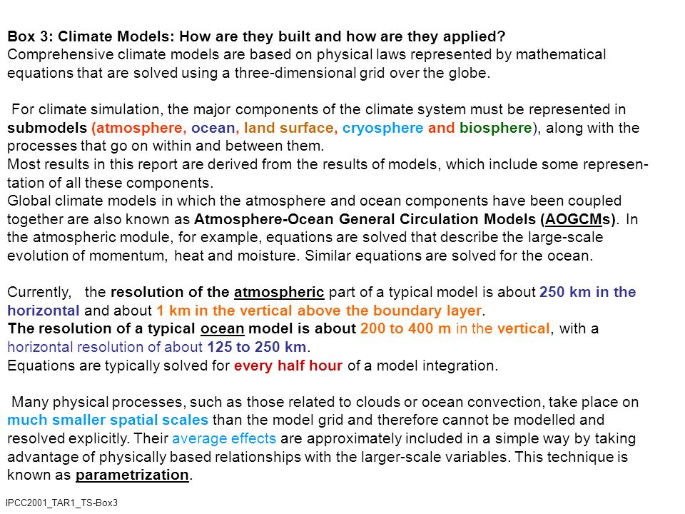 Box 3: Climate Models: How are they built and how are they applied