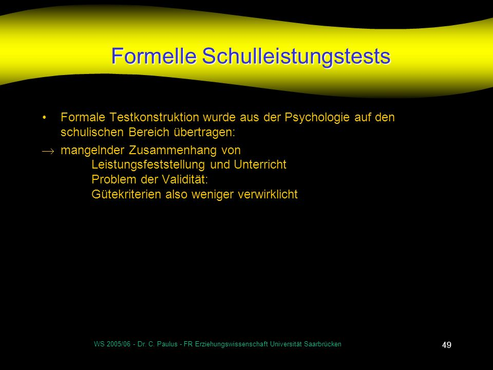 Formelle Schulleistungstests