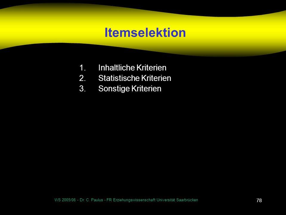 Itemselektion Inhaltliche Kriterien Statistische Kriterien