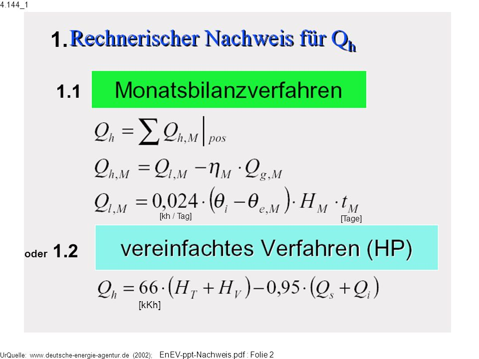 1. 1.1 oder 1.2 Indexe: M= Monate l = loss g = gain i,e =innen, außen
