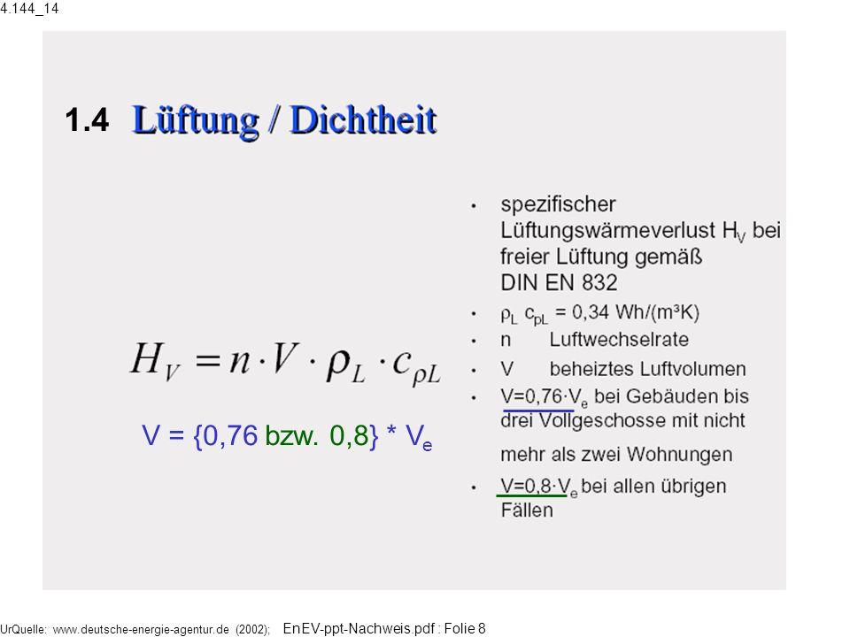 4.144_14 1.4. V = {0,76 bzw. 0,8} * Ve.