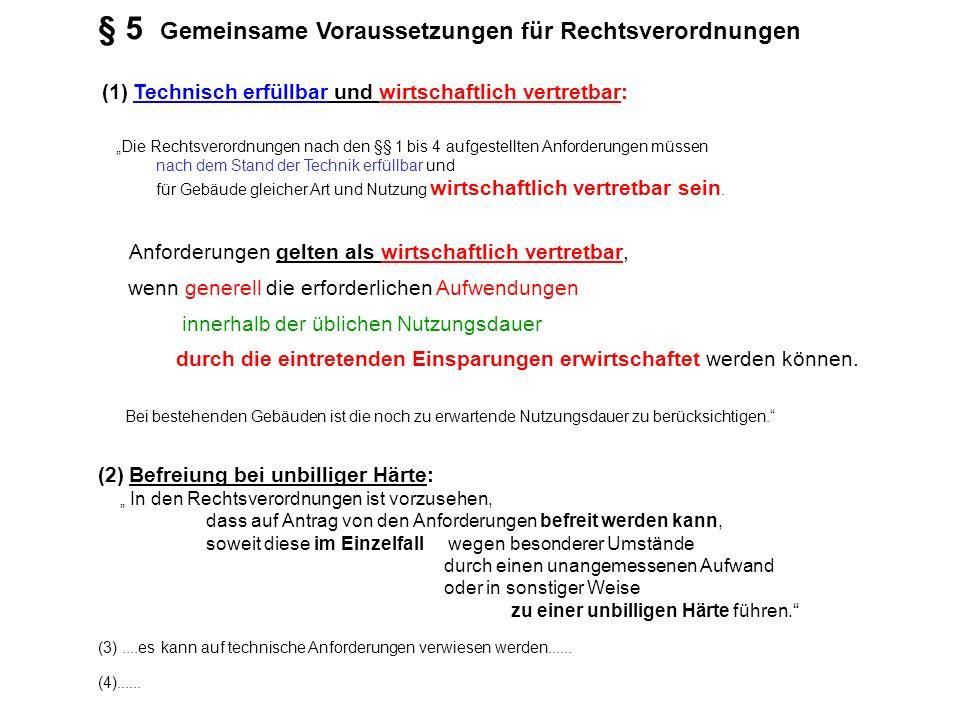 § 5 Gemeinsame Voraussetzungen für Rechtsverordnungen