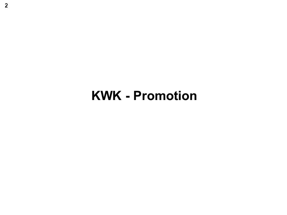 2 KWK - Promotion