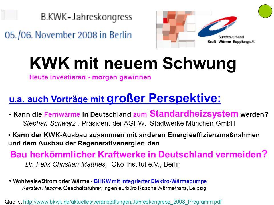 KWK mit neuem Schwung u.a. auch Vorträge mit großer Perspektive: