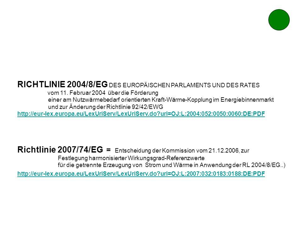 RICHTLINIE 2004/8/EG DES EUROPÄISCHEN PARLAMENTS UND DES RATES. vom 11