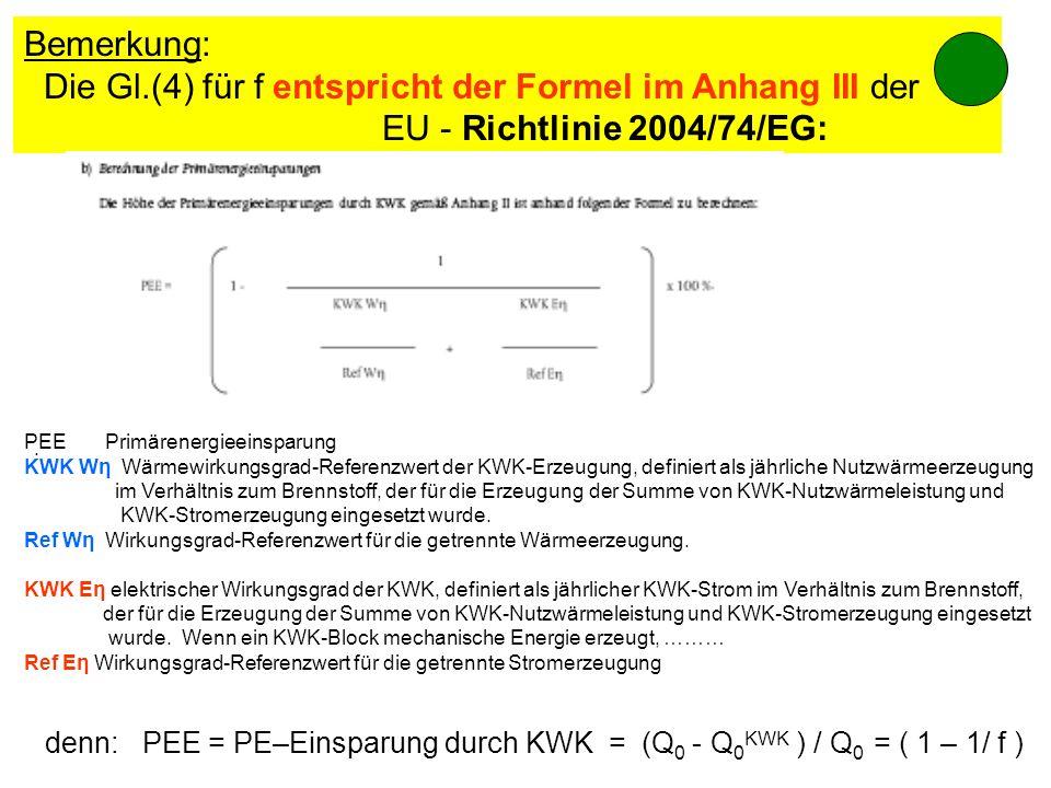 Bemerkung: Die Gl.(4) für f entspricht der Formel im Anhang III der EU - Richtlinie 2004/74/EG: