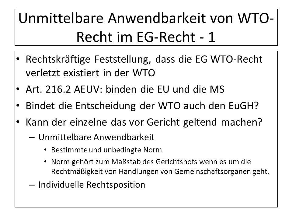 Unmittelbare Anwendbarkeit von WTO-Recht im EG-Recht - 1