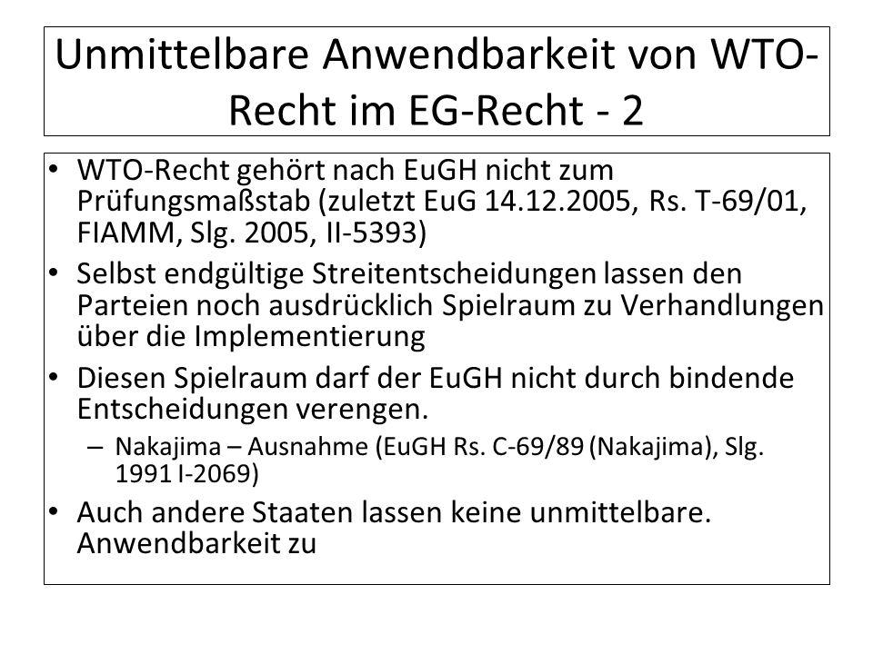 Unmittelbare Anwendbarkeit von WTO-Recht im EG-Recht - 2