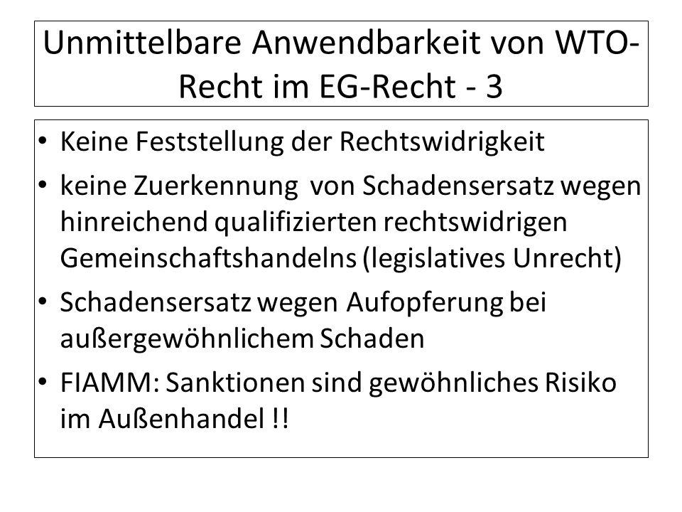Unmittelbare Anwendbarkeit von WTO-Recht im EG-Recht - 3