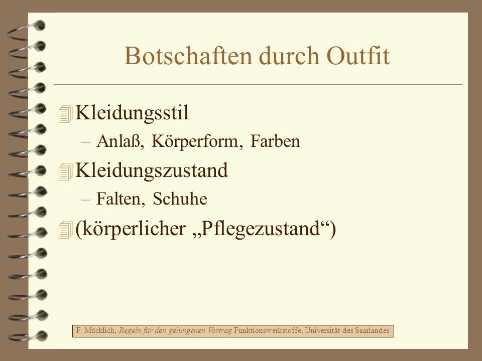 Botschaften durch Outfit