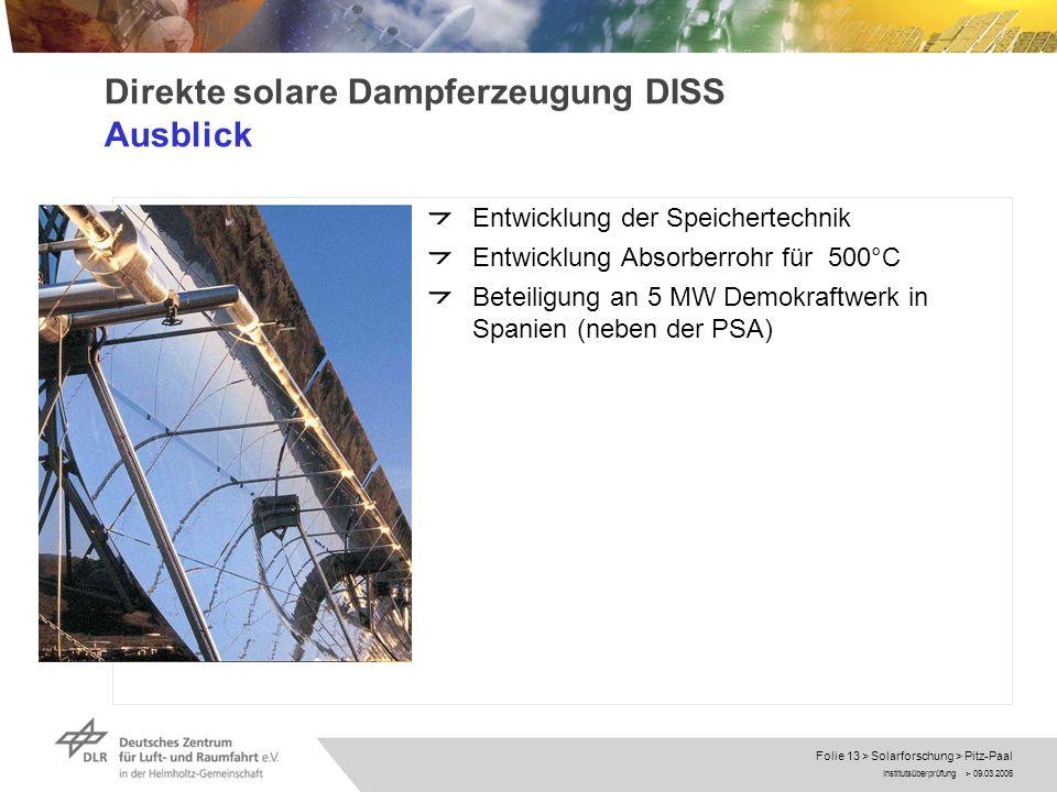 Direkte solare Dampferzeugung DISS Ausblick