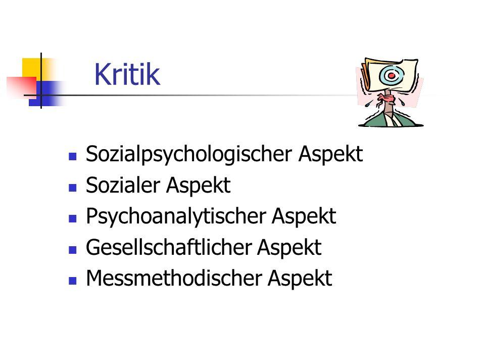 Kritik Sozialpsychologischer Aspekt Sozialer Aspekt