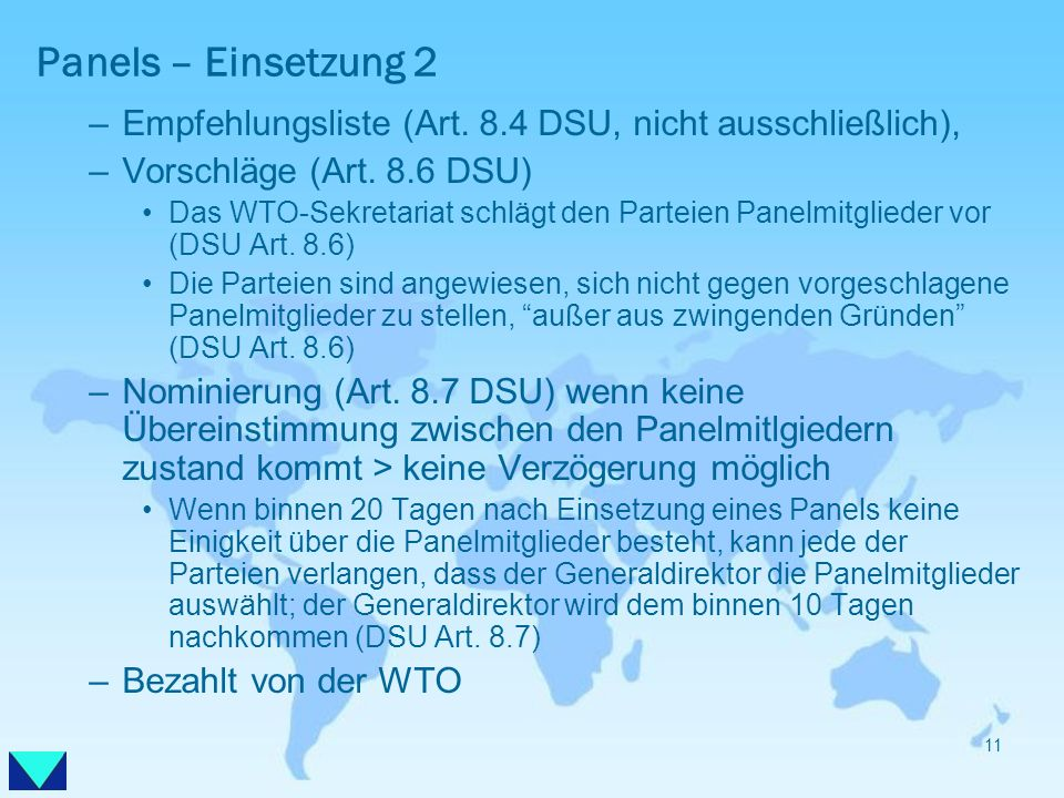 Panels – Einsetzung 2Empfehlungsliste (Art. 8.4 DSU, nicht ausschließlich), Vorschläge (Art. 8.6 DSU)