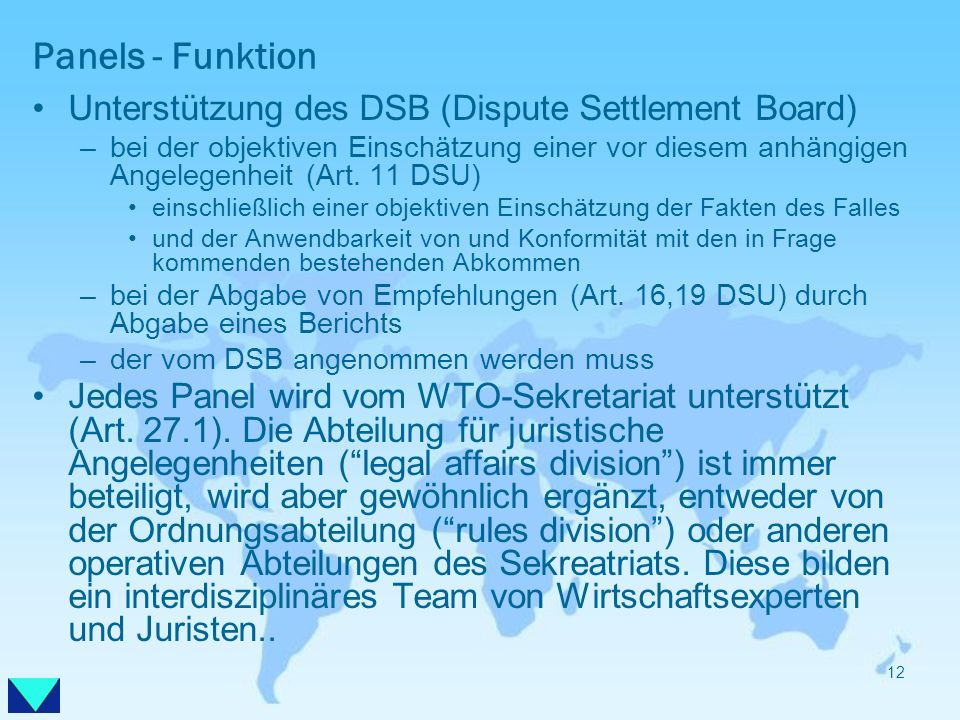Panels - Funktion Unterstützung des DSB (Dispute Settlement Board)