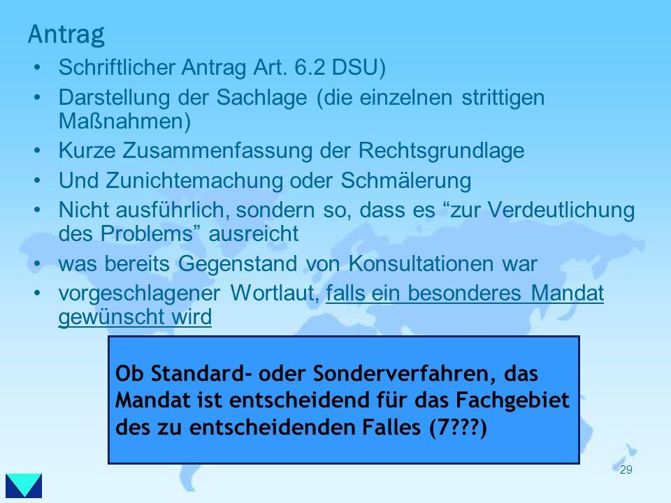 Antrag Schriftlicher Antrag Art. 6.2 DSU)