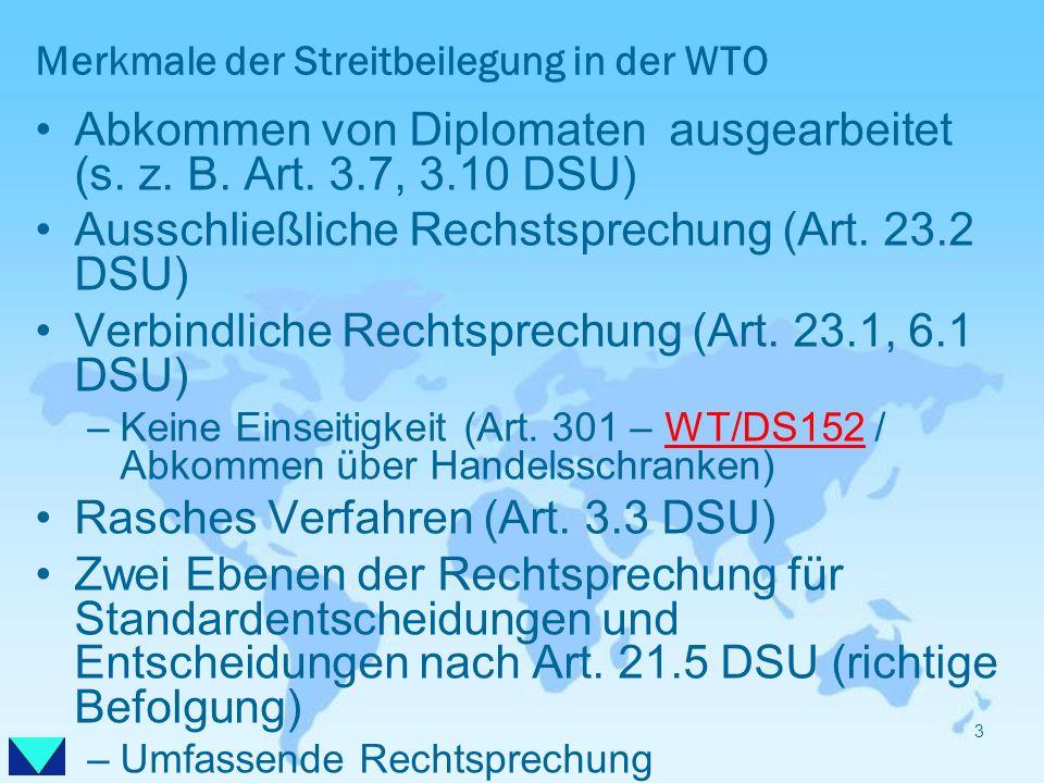 Merkmale der Streitbeilegung in der WTO